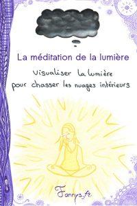 Fannys - Mon premier article ! - La méditation de la lumière