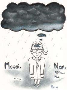 Fannys - nuages sombres et pluie, moral bas