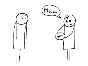Mouai.