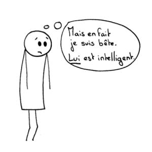 Mais en fait je suis bête. LUI est intelligent.