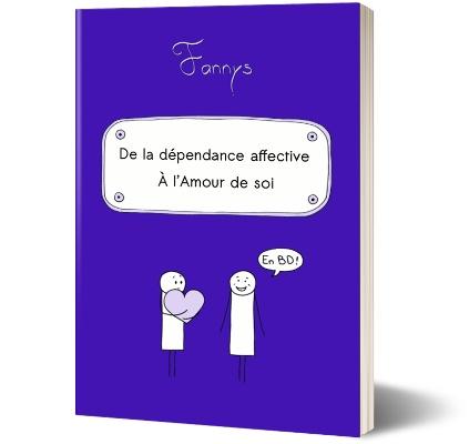 BD offerte : de la dépendance affective à l'amour de soi