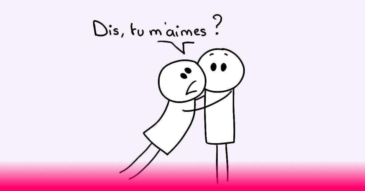 Dis, tu m'aimes ?