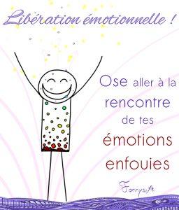 Bonhomme du jour - Libération émotionnelle - ose aller à la rencontre de tes émotions enfouies