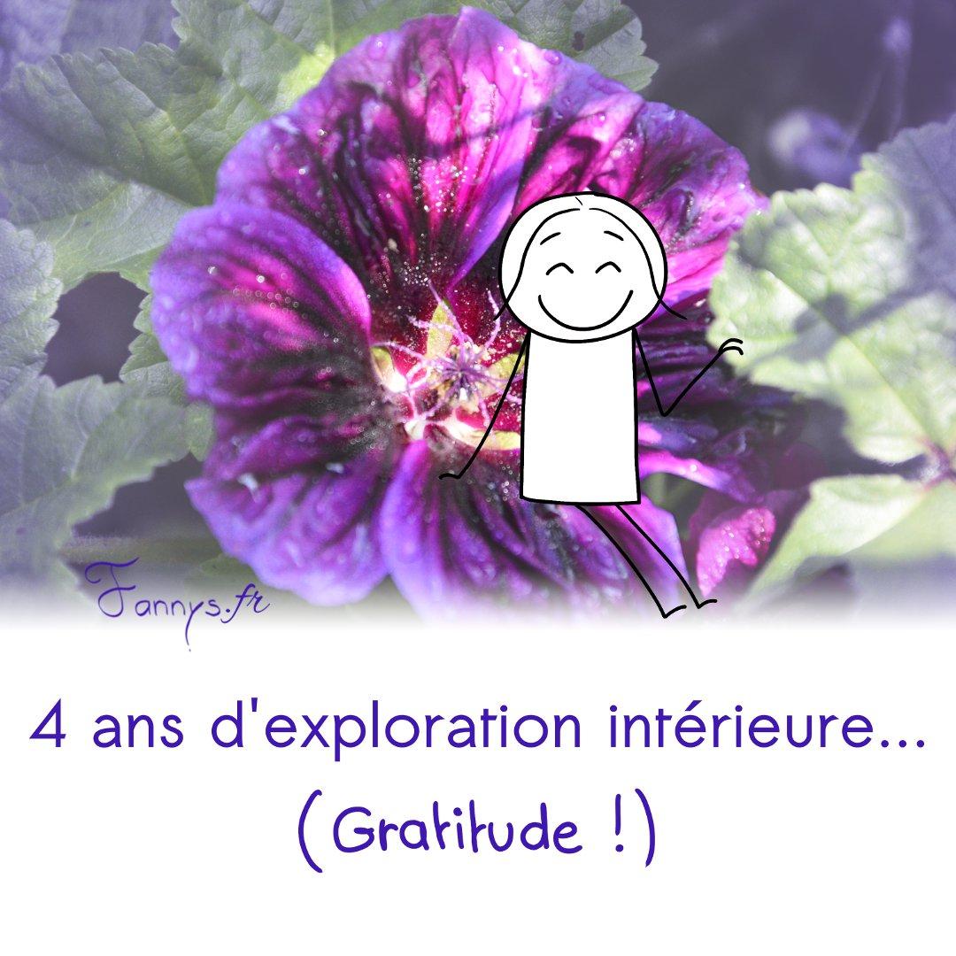 4 années d'exploration de soi - Gratitude !