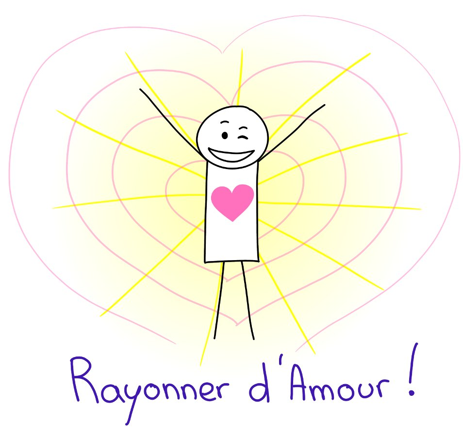Rayonner d'Amour !