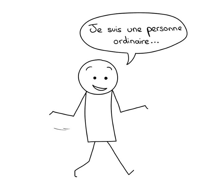Je suis une personne ordinaire